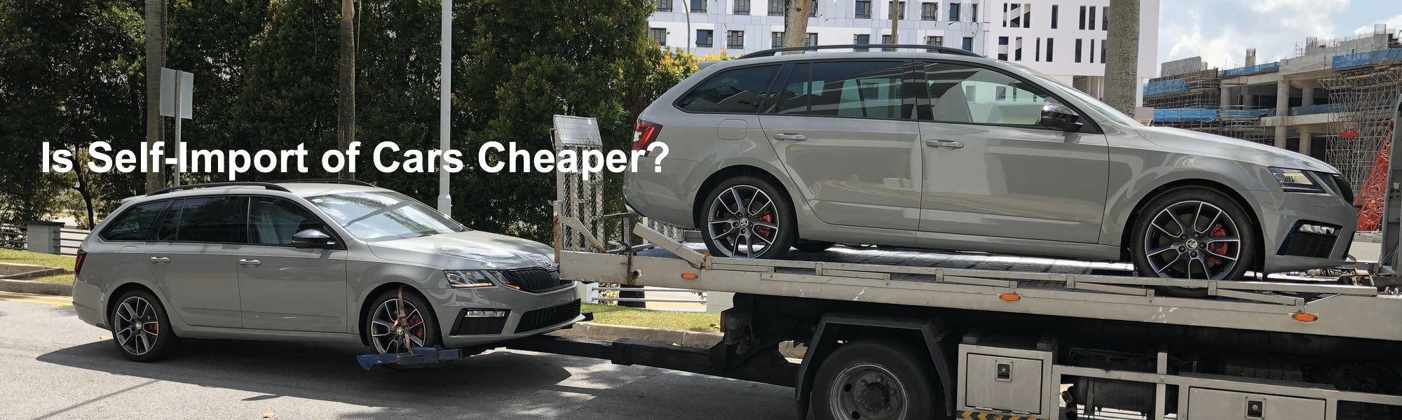 Self import cars cheaper?